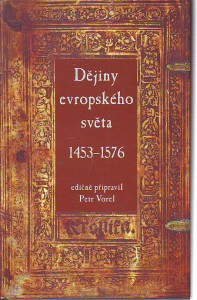 náhled knihy - Dějiny evropského světa 1453 - 1576