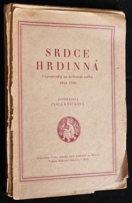 náhled knihy - Srdce hrdinná : vzpomínky na světovou válku, 1914-1918