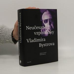 náhled knihy - Neučesané vzpomínky Vladimíra Bystrova