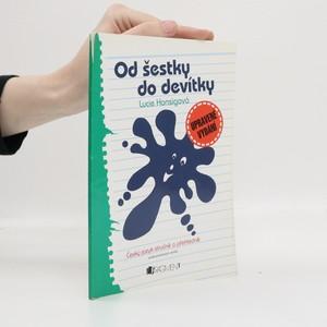 náhled knihy - Od šestky do devítky : český jazyk stručně a přehledně podle jednotlivých ročníků