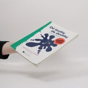 antikvární kniha Od šestky do devítky : český jazyk stručně a přehledně podle jednotlivých ročníků, 2004