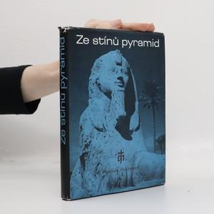 náhled knihy - Ze stínů pyramid. Putování k Sínaji. Mojžíš - prostředník Zákona a smlouvy