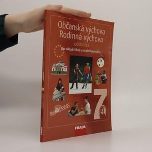 náhled knihy - Občanská výchova 7 ; Rodinná výchova 7 : učebnice pro základní školy a víceletá gymnázia