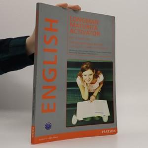 náhled knihy - Longman maturita activator : intenzivní příprava k maturitě : anglický jazyk - základní úroveň obtížnosti (bez CD)