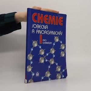 náhled knihy - Chemie pro gymnázia: Obecná a anorganická 1.díl