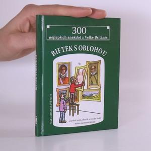 náhled knihy - Biftek s oblohou. 300 nejlepších anekdot z Velké Británie