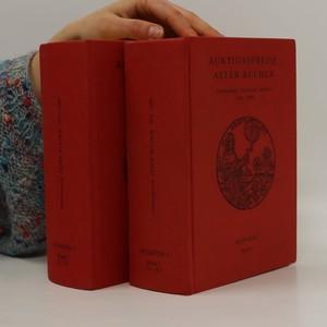 náhled knihy - Auktionspreise alter Bücher : Deutschland, Österreich, Schweiz. Register 1., Bande 1. und 2.