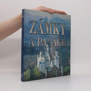 náhled knihy - Zámky a paláce : nejkrásnější a nejzajímavější