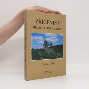 náhled knihy - Zříceniny hradů, tvrzí a zámků : západní Čechy