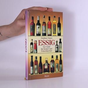 náhled knihy - Essig. Der Guide für Kenner und Feinschmecker