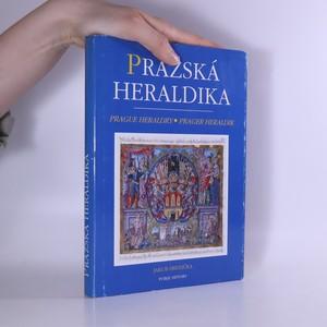 náhled knihy - Pražská heraldika : Znaky pražských měst, cechů a měšťanů