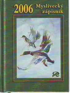 náhled knihy - Myslivecký zápisník 2006