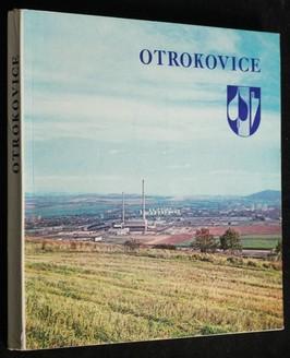 náhled knihy - Otrokovice : dějiny a současnost. 1131-1981