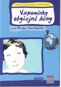 náhled knihy - Vzpomínky obyčejné ženy aneb Hledání toho pravého