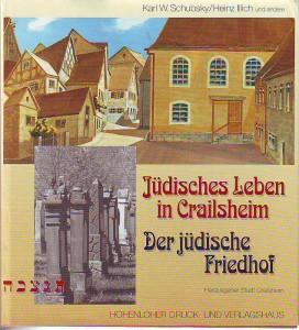 náhled knihy - Jüdisches Leben in Crailsheim. Der jüdische Friedhof.