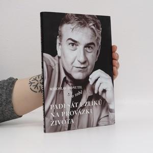náhled knihy - Miroslav Donutil o sobě : (...padesát uzlíků na provázku života)