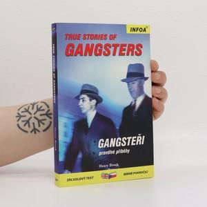 náhled knihy - Gangsteři : pravdivé příběhy = True stories of gangsters