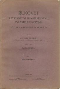 Rukověť k písemnictví humanistickému, zvláště básnickému v Čechách a na Moravě ve století XVI. Díl I. část 2. Carolides - Collinus