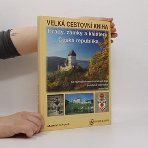 náhled knihy - Velká cestovní kniha. Hrady, zámky a kláštery Česká republika