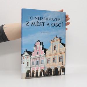 náhled knihy - To nejzajímavější z měst a obcí