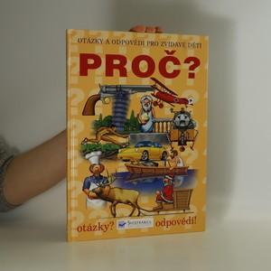 náhled knihy - Proč? : Otázky a odpovědi pro zvídavé děti