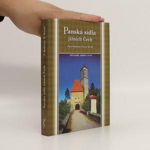 náhled knihy - Panská sídla jižních Čech : 433 hradů, zámků a tvrzí