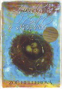 náhled knihy - Zápisky o sklandálu. Příběh o potlačovaných citech, osamění, závisti a lásce.