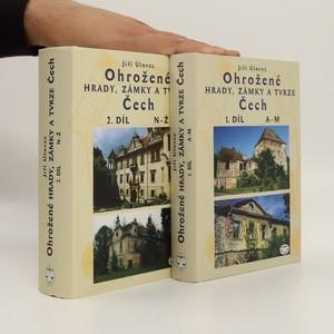 náhled knihy - Ohrožené hrady, zámky a tvrze Čech (1. a 2. díl, 2 svazky, viz foto)
