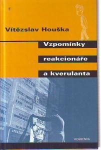 náhled knihy - Vzpomínky reakcionáře a kverulanta