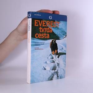 náhled knihy - Everest tvrdá cesta : první výstup jihozápadní stěnou