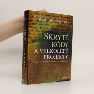náhled knihy - Skryté kódy a velkolepé projekty : tajné jazyky od starověku po současnost