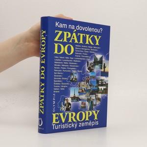 náhled knihy - Zpátky do Evropy : kam na dovolenou? : turistický zeměpis