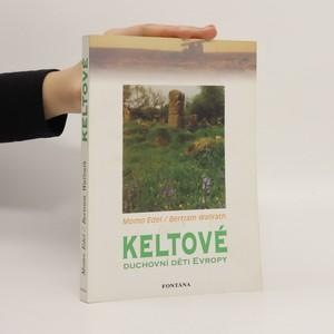 náhled knihy - Keltové - duchovní děti Evropy