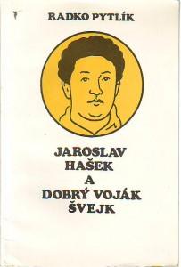 náhled knihy - Jaroslav Hašek a dobrý voják Švejk. K 100. výročí narození Jaroslava Haška