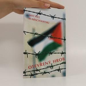 náhled knihy - Otevřený hrob : krize izraelské společnosti