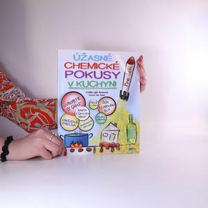náhled knihy - Úžasné chemické pokusy v kuchyni