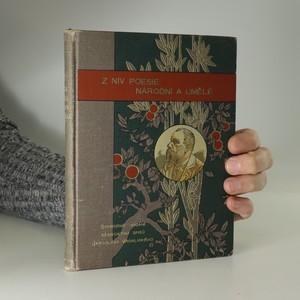 náhled knihy - Z niv poesie národní a umělé : básnické parafrase Jaroslava Vrchlického (1878-1898)
