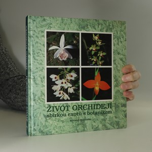 náhled knihy - Život orchidejí : sbírkou exotů s botanikem
