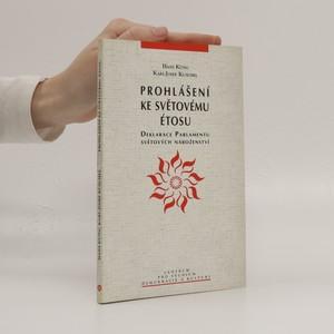 náhled knihy - Prohlášení ke světovému étosu : deklarace Parlamentu světových náboženství
