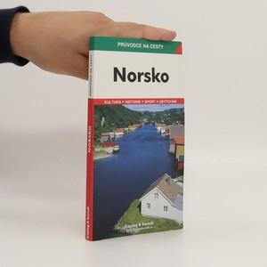 náhled knihy - Norsko : podrobné a přehledné informace o historii, kultuře, přírodě a turistickém zázemí Norska