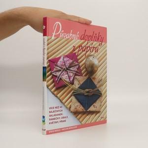 náhled knihy - Půvabné doplňky z papíru : více než 40 báječných skládanek - rámečky, obaly, květiny, přání