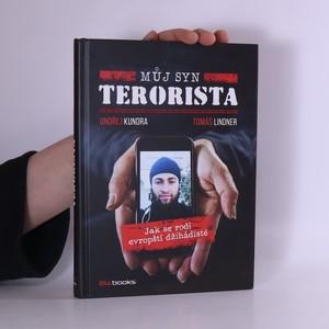 náhled knihy - Můj syn terorista : Jak se rodí evropští džihádisté