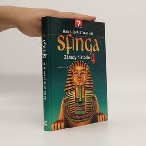 náhled knihy - Sfinga : záhady historie. 4