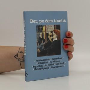 náhled knihy - Ber, po čem toužíš