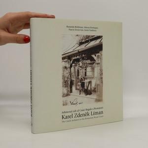 náhled knihy - Karel Zdeněk Líman - Architectual ceh al Casei Regale a României/ The Czech Architect to the Romanian Royal Court