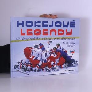 náhled knihy - Hokejové legendy : Síň slávy českého a československého hokeje