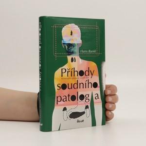 náhled knihy - Příhody soudního patologa