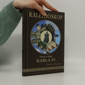 náhled knihy - Kaleidoskop života a vlády Karla IV. (věnování autora)