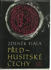náhled knihy - Předhusitské Čechy . Český stát pod vládou Lucemburků 1310 - 1419.