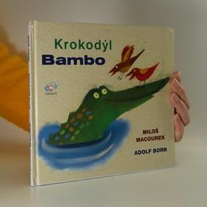 náhled knihy - Krokodýl Bambo